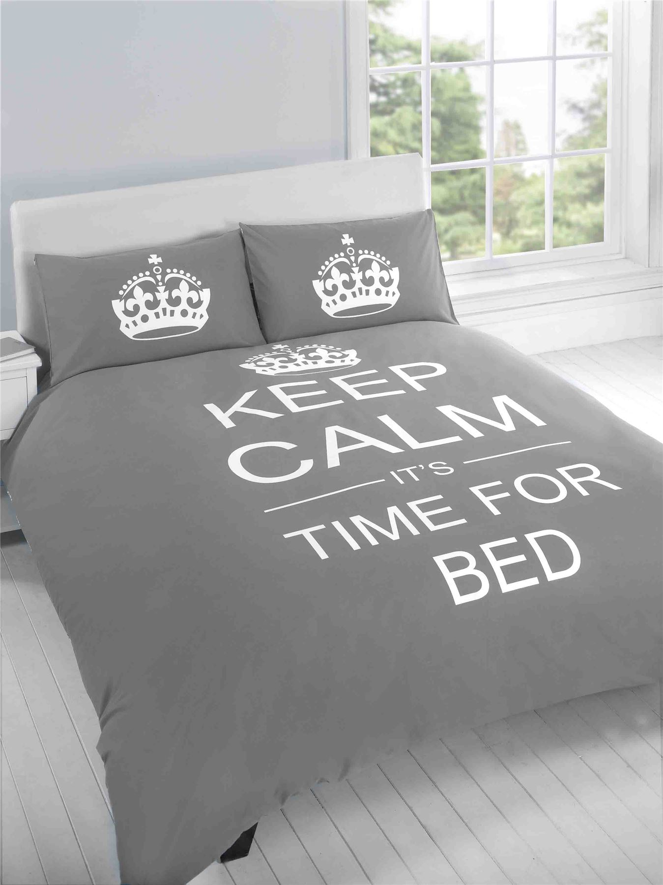 Keep Calm It's Time For Bed Grey Duvet Cover Quilt Set Pillowcase