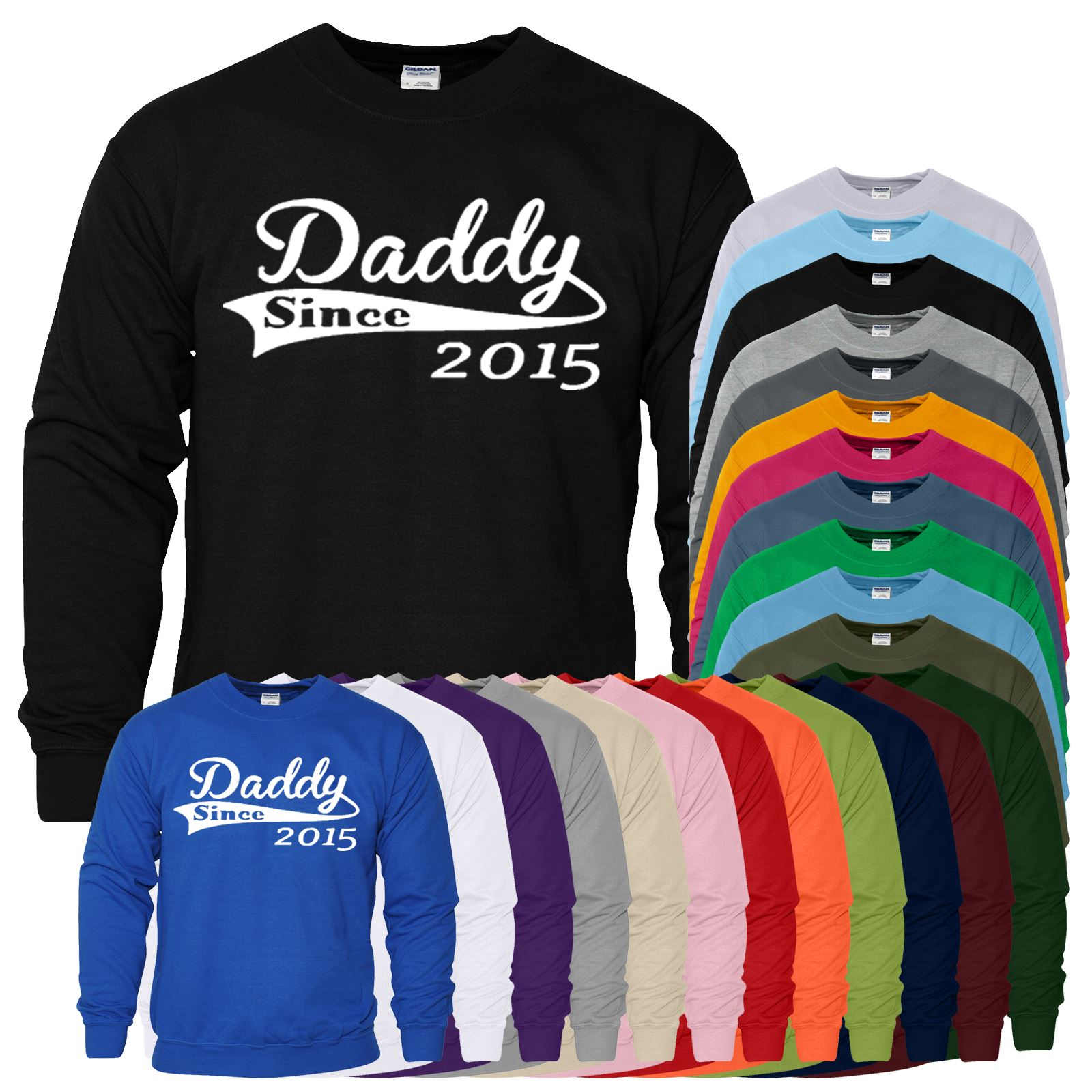 Mens Unisex SweatShirt Daddy Since 2015 Father Day Gift New Born Baby Sweater