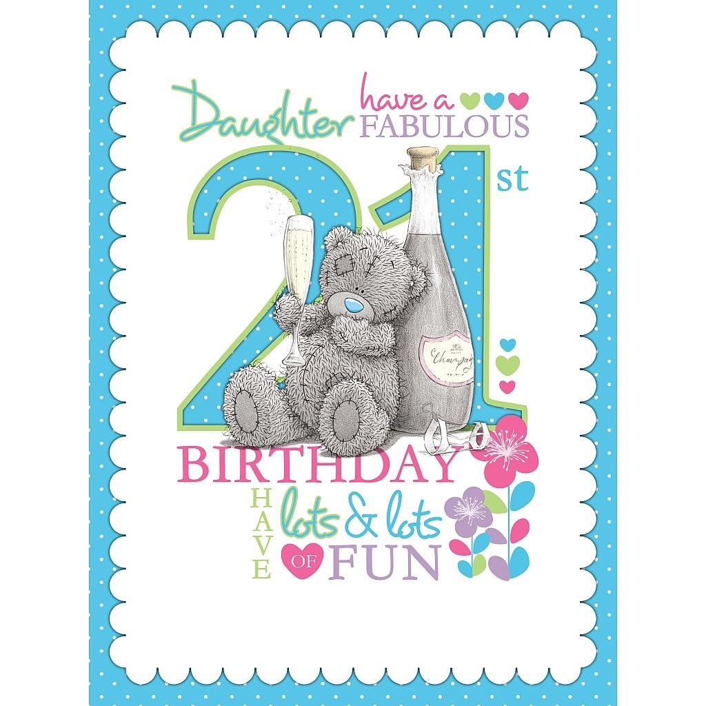 Me to You Birthday Cards 18th 21st Milestone Birthday Greetings – 21st Birthday Cards for Daughter