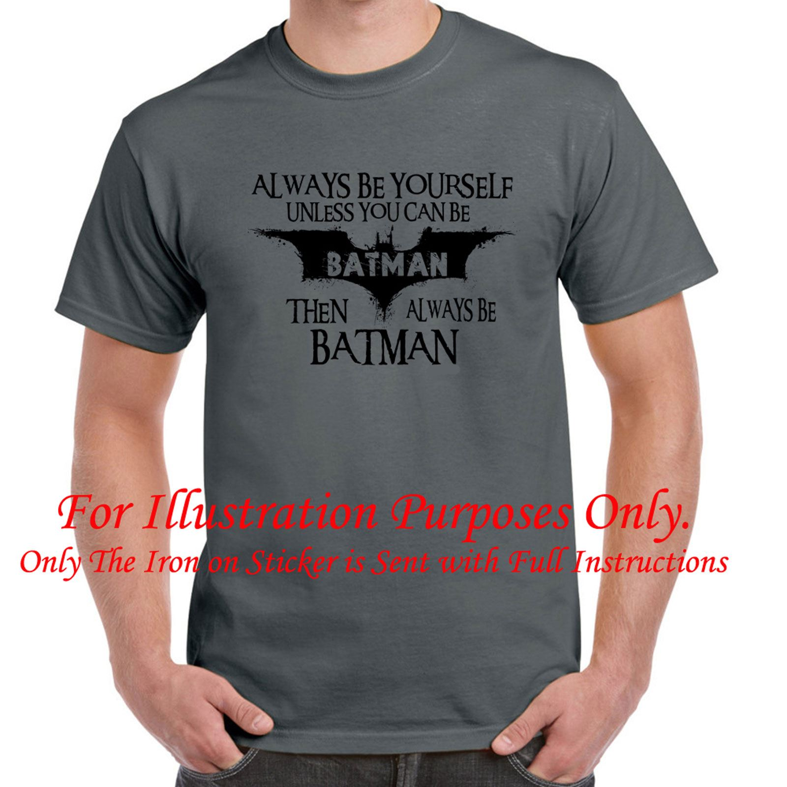 mens funny sayings slogans t shirtsalways be batman tshirt