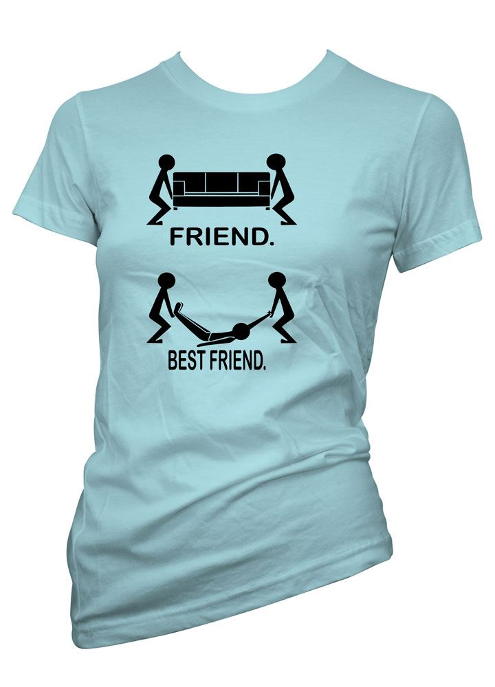 Womens Funny Sayings Slogans tshirts & Tops-Friend..Best Friend T ...