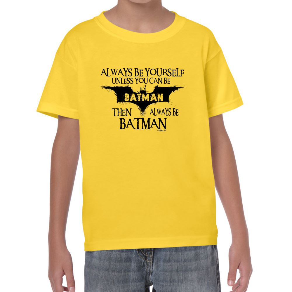 Always Be Batman Kids Funny T Shirt Sayings Slogans Tshirt