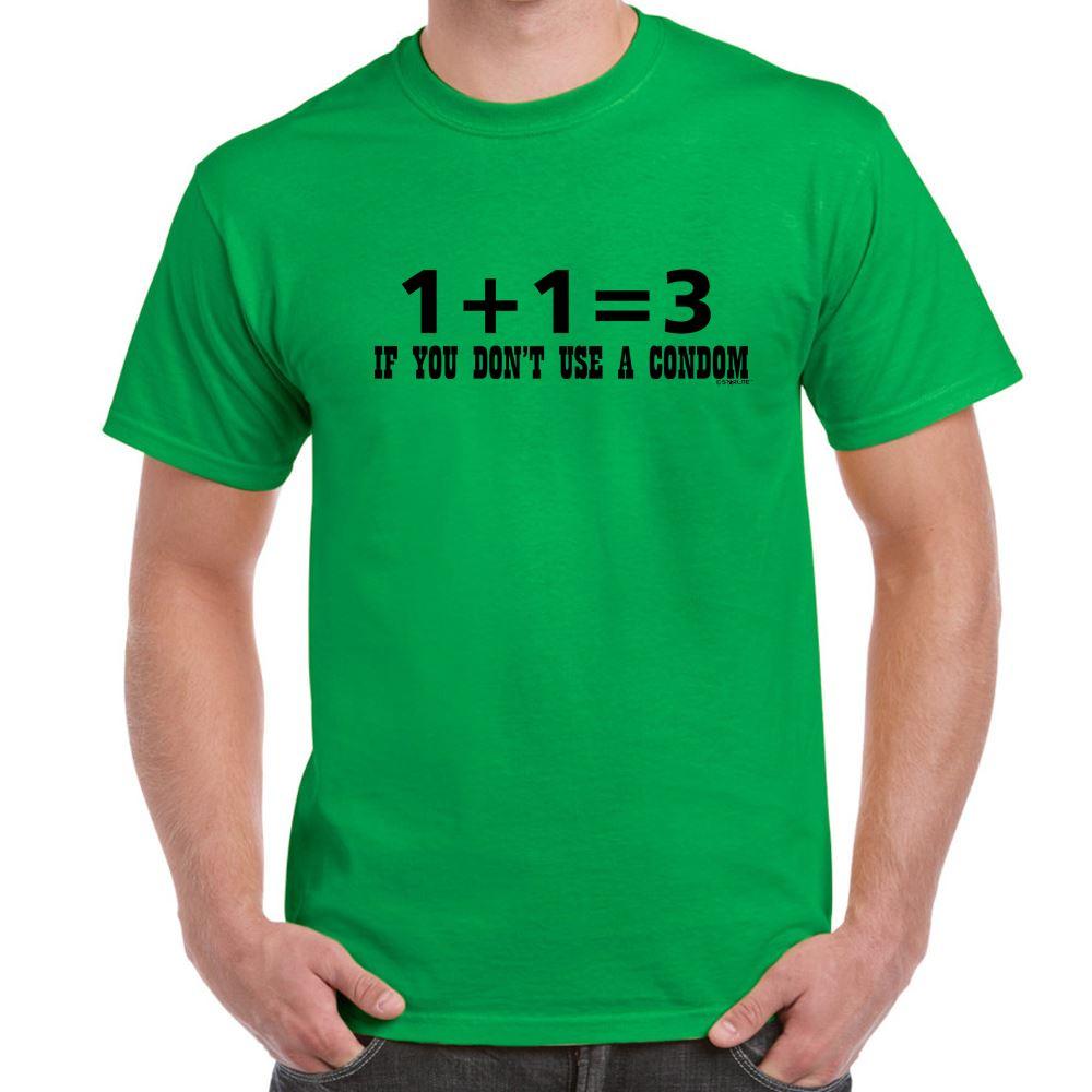 Mens Funny Sayings Slogans T Shirts-1 1=3 If U Dont use a Condom ...