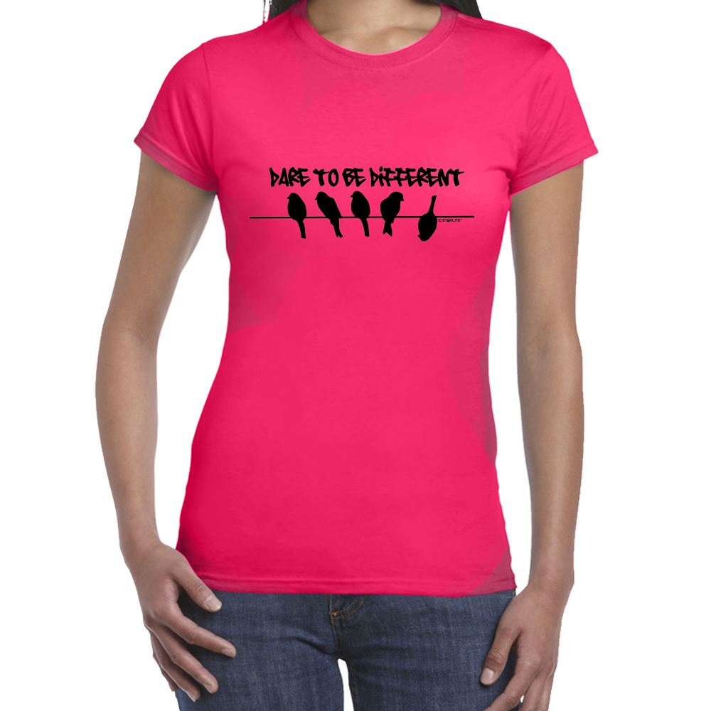 Womens Funny Sayings Slogans T Shirts-Dare To Be Different ...