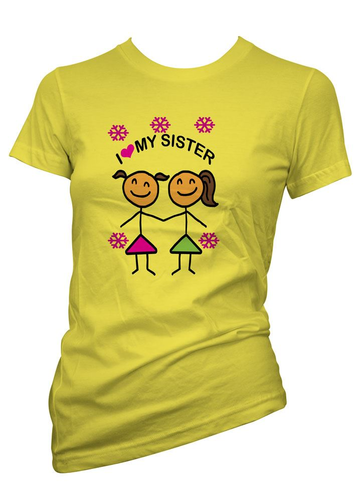 womens funny sayings slogans t shirts love my sister. Black Bedroom Furniture Sets. Home Design Ideas