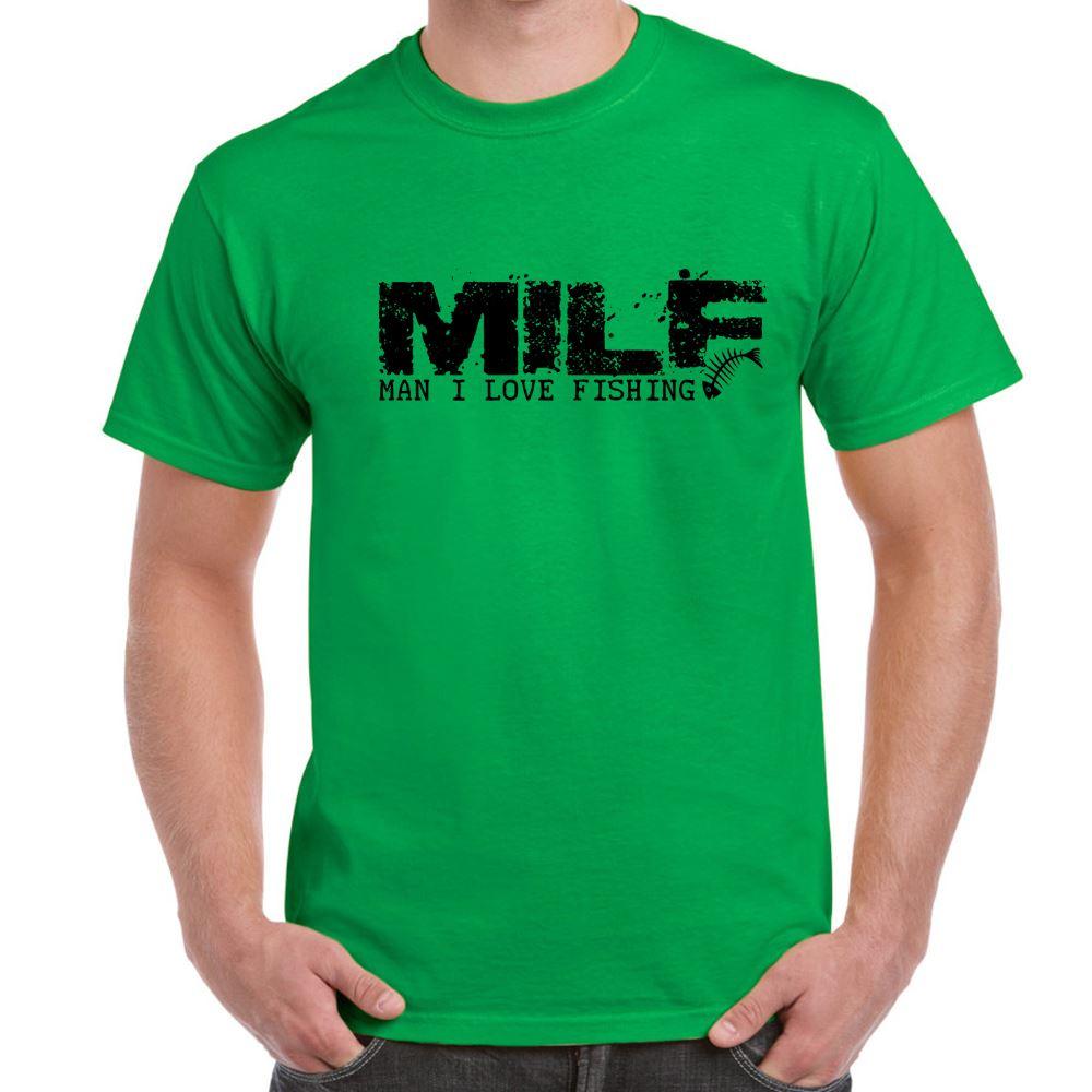 Milf man i love fishing tshirt mens funny sayings slogans for Man i love fishing