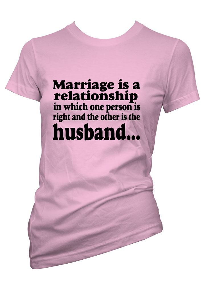 Womens funny sayings slogans tshirts tops marriage is a for Funny getting married shirts