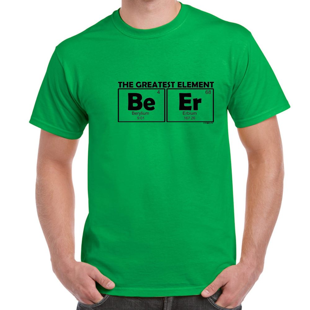 Mens Funny Sayings Slogans T Shirts-BEER-Greatest Element tshirt