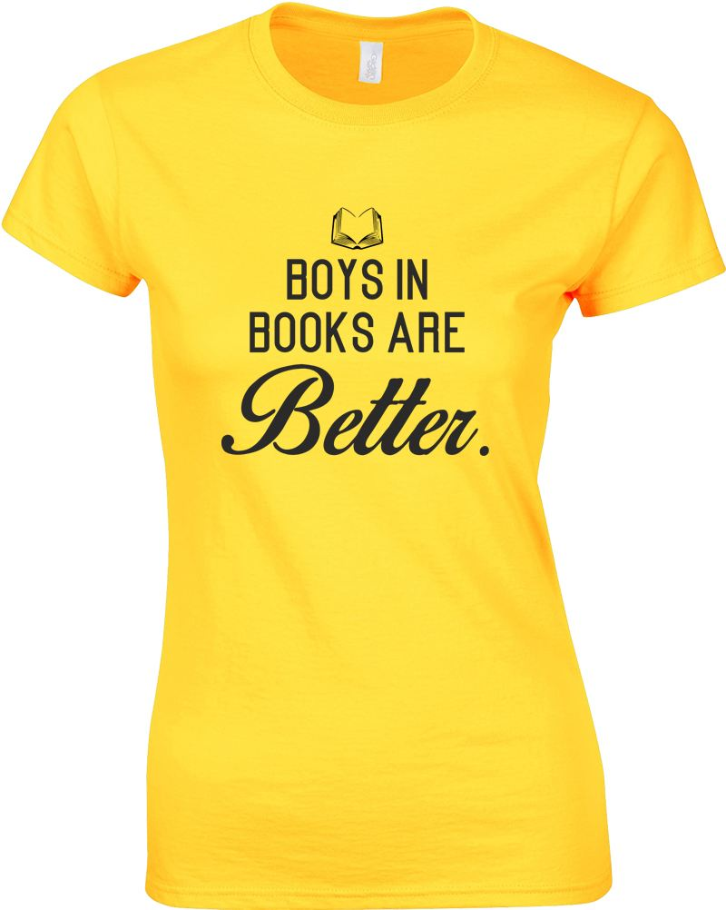 Boys in books are better ladies printed t shirt ebay for Books printed on t shirts