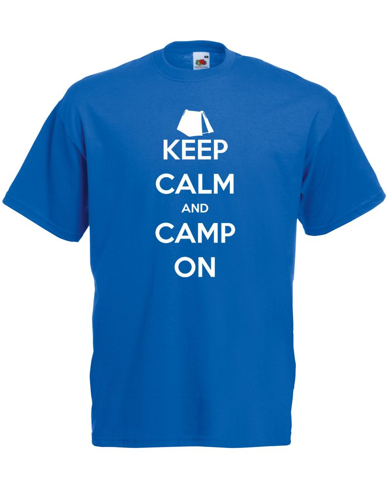 Keep Calm and Camp On, Adults Printed T-Shirt | eBay