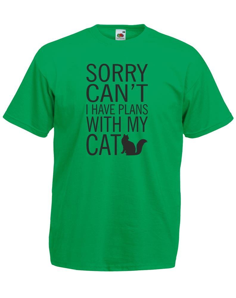 Sorry Can 39 T I Have Plans With My Cat Mens Printed T Shirt