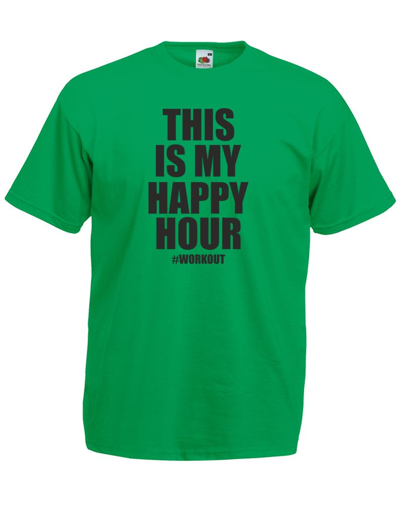 This is my happy hour workout mens printed t shirt ebay for One hour t shirts