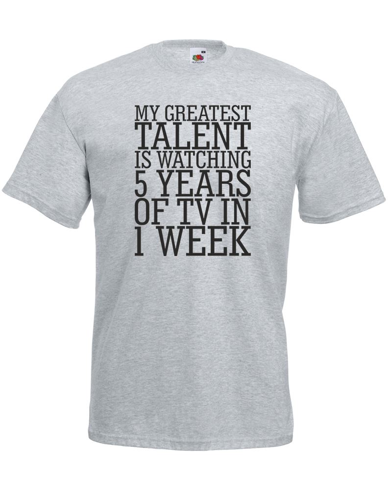 Greatest Talent Is Watching 5 Years Of TV, Mens Printed T-Shirt