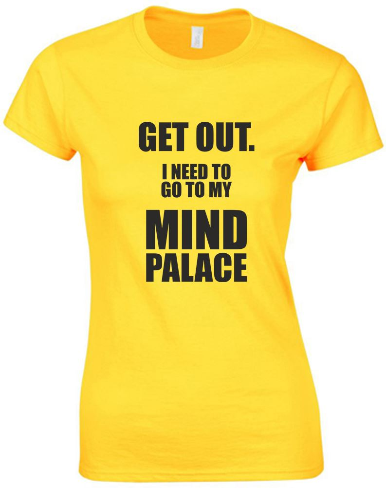 i need to go to my mind palace ladies printed t shirt ebay
