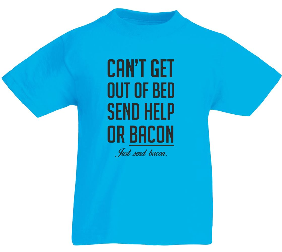 Can 39 t get out of bed send bacon kids printed t shirt ebay for Get t shirt printed