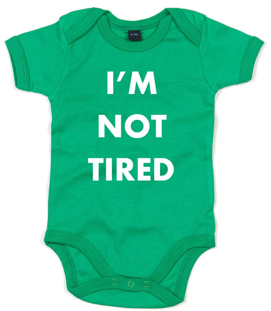 I'm Not Tired, Printed Baby Grow