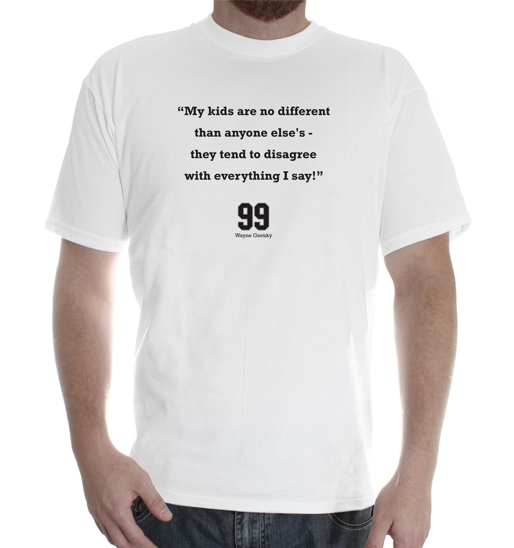 Mens cotton T-Shirt tee shirts design Wayne Gretzky quote: My Kids ...