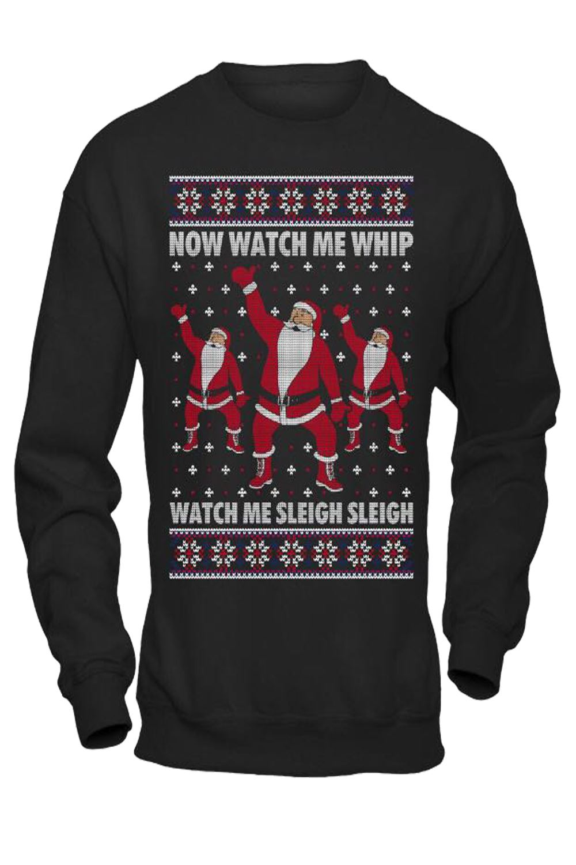 Unisex Mens Ladies Watch Me Whip SLEIGH Ugly Christmas Jumper Fun ...